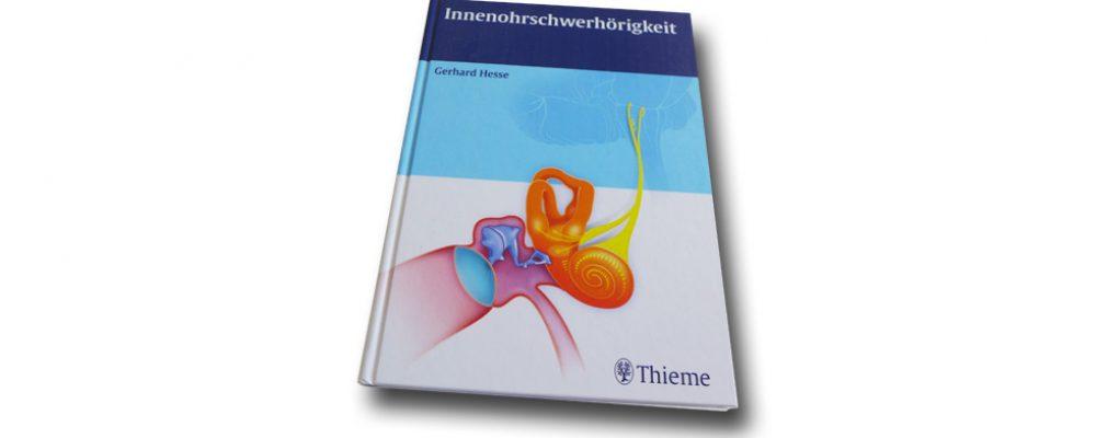 Neu im Thieme Verlag: Innenohrschwerhörigkeit