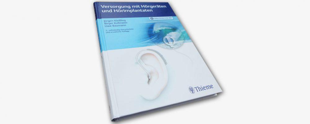 Neu im Thieme Verlag: Versorgung mit Hörgeräten und Hörimplantaten